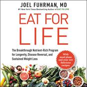 Eat for Life by  Joel Fuhrman M.D. audiobook