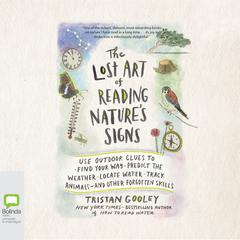 The Lost Art of Reading Nature's Signs by Tristan Gooley audiobook