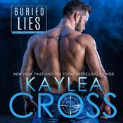 Buried Lies by  Kaylea Cross audiobook