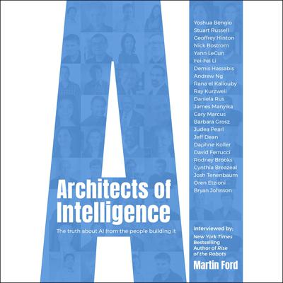 Architects of Intelligence by Martin Ford audiobook