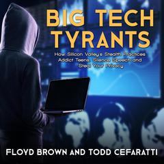 Big Tech Tyrants by Floyd Brown audiobook