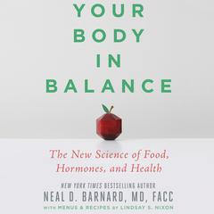 Your Body in Balance by Neal D. Barnard audiobook