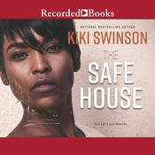 The Safe House by  Kiki Swinson audiobook