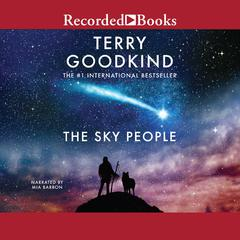 The Sky People by Terry Goodkind audiobook