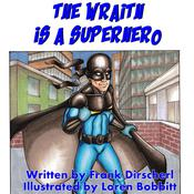 The Wraith Is A Superhero by  Frank Dirscherl audiobook