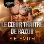 Le Cœur traître de Razor by  S.E. Smith audiobook