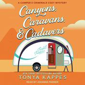 Canyons, Caravans, & Cadavers by  Tonya Kappes audiobook