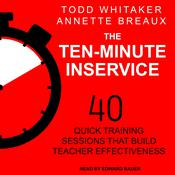 The Ten-Minute Inservice by  Annette Breaux audiobook