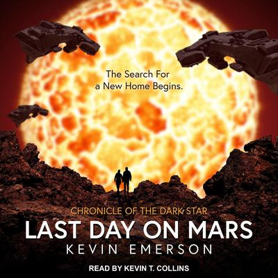 Last Day on Mars by Kevin Emerson audiobook