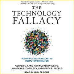 The Technology Fallacy by Garth R. Andrus audiobook