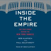 Inside the Empire by  Paul Solotaroff audiobook