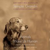 Animals Make Us Human by  Catherine Johnson audiobook
