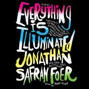 Everything Is Illuminated by  Jonathan Safran Foer audiobook