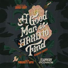 A Good Man Is Hard to Find and Other Stories by Flannery Oconnor audiobook