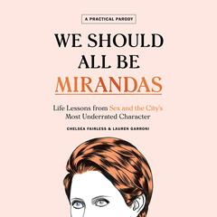 We Should All Be Mirandas by Chelsea Fairless audiobook