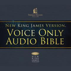 Voice Only Audio Bible—New King James Version, NKJV (Narrated by Bob Souer): (20) Ezekiel by Thomas Nelson audiobook