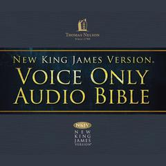 Voice Only Audio Bible—New King James Version, NKJV (Narrated by Bob Souer): (22) Hosea, Joel, Amos, Obadiah, Jonah, and Micah by Thomas Nelson audiobook