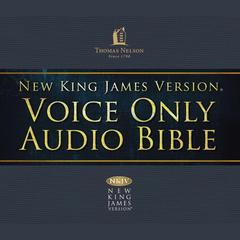 Voice Only Audio Bible—New King James Version, NKJV (Narrated by Bob Souer): (23) Nahum, Habakkuk, Haggai, Zechariah, and Malachi by Thomas Nelson audiobook