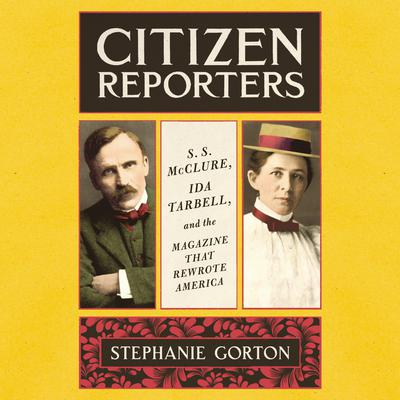 Citizen Reporters by Stephanie Gorton audiobook