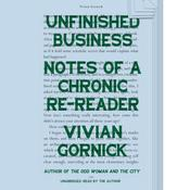 Unfinished Business by  Vivian Gornick audiobook