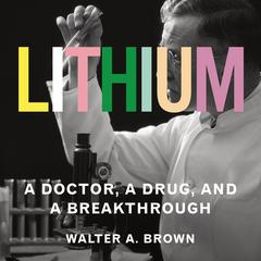 Lithium by Walter A. Brown audiobook