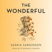 The Wonderful by  Saskia Sarginson audiobook