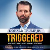 Triggered by  Donald Trump Jr. audiobook