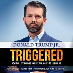 Triggered by Donald Trump audiobook