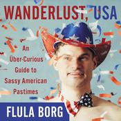 Wanderlust, USA by  Flula Borg audiobook