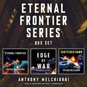 Eternal Frontier Series Box Set by  Anthony Melchiorri audiobook