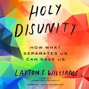 Holy Disunity by  Layton E. Williams audiobook