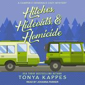 Hitches, Hideouts, & Homicide by  Tonya Kappes audiobook