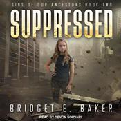 Suppressed by  Bridget E. Baker audiobook