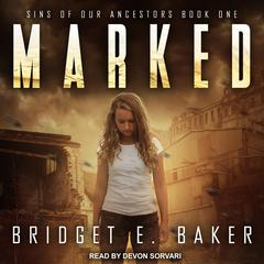 Marked by Bridget E. Baker audiobook