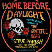 Home Before Daylight by  Steve Parish audiobook