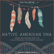 Native American DNA by  Kim TallBear audiobook