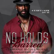 No Holds Barred by  Stephanie Nicole Norris audiobook