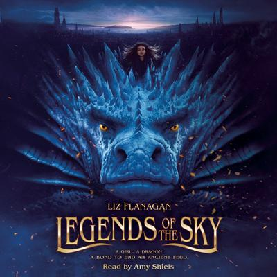 Legends of the Sky by Liz Flanagan audiobook