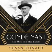 Condé Nast by  Susan Ronald audiobook