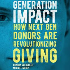 Generation Impact by Sharna Goldseker audiobook