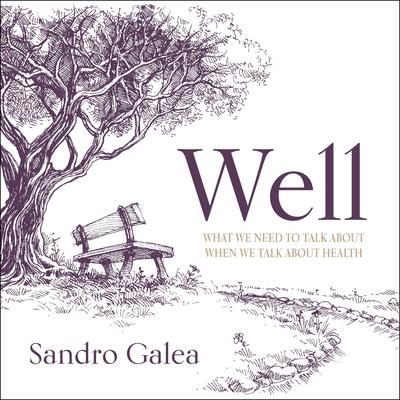 Well by Sandro Galea audiobook