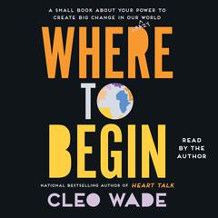 Where to Begin by Cleo Wade audiobook