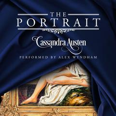 The Portrait by Cassandra Austen audiobook