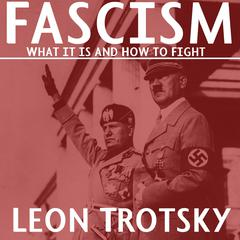 Fascism by Leon Trotsky audiobook