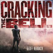 Cracking the Bell by  Geoff Herbach audiobook