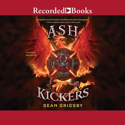 Ash Kickers by Sean Grigsby audiobook