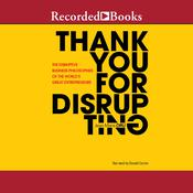 Thank You for Disrupting by  Jean-Marie Dru audiobook