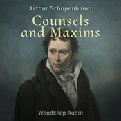 Counsels and Maxims by  Arthur Schopenhauer audiobook