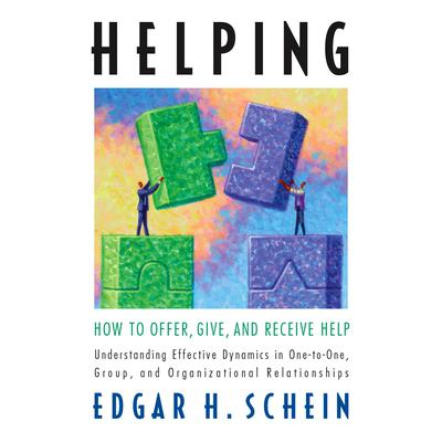 Helping by Edgar H. Schein audiobook