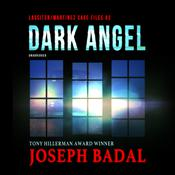 Dark Angel by  Joseph Badal audiobook
